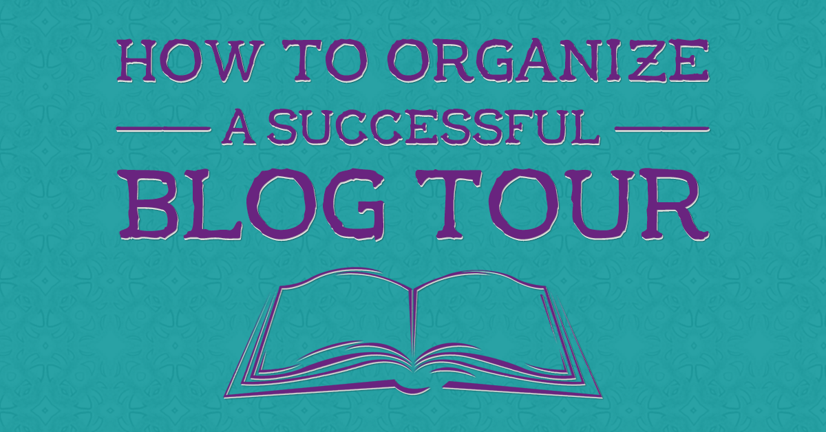How to Organize a Successful Blog Tour