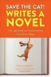 Save the Cat! Writes a Novel by Jessica Brody