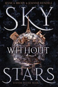 Sky Without Stars by Jessica Brody & Joanne Rendell