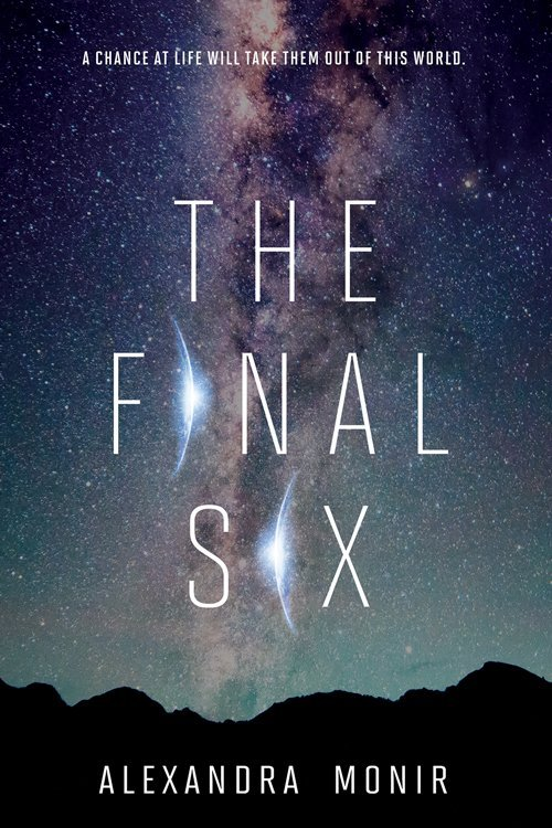 The Final Six by Alexandra Monir